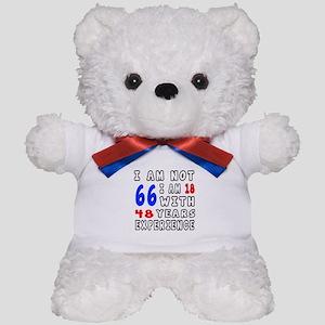 I am not 66 Birthday Designs Teddy Bear