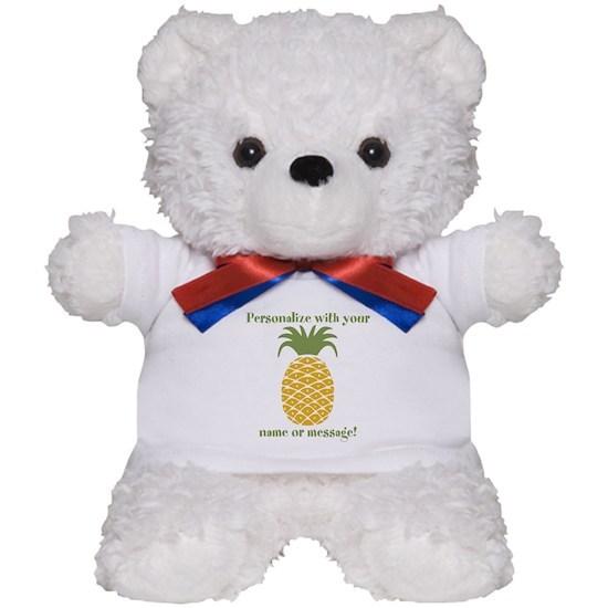 1db435f76f616 PERSONALIZED Pineapple Teddy Bear by MissThree - CafePress
