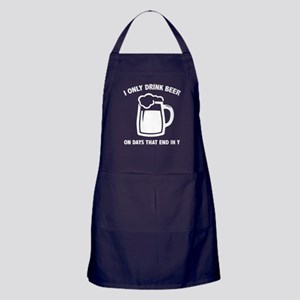 I Only Drink Beer On Days That End In Y Apron (dar