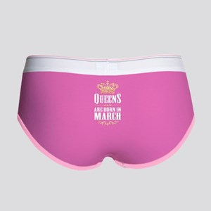 Queens Are Born In March Women's Boy Brief