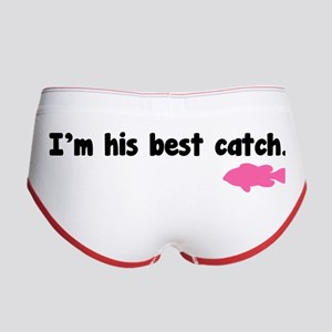 I'm his best catch. Women's Boy Brief