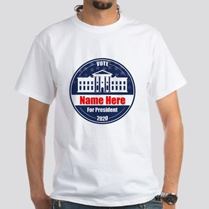 Vote for President 2020 Personalized White T-Shirt