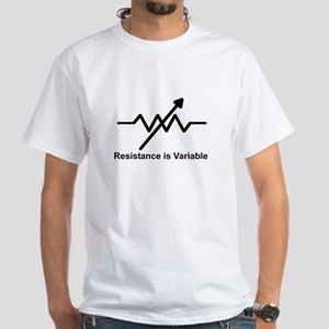 Resistance is Variable - White T-Shirt