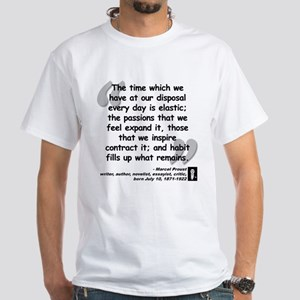 Proust Time Quote White T-Shirt
