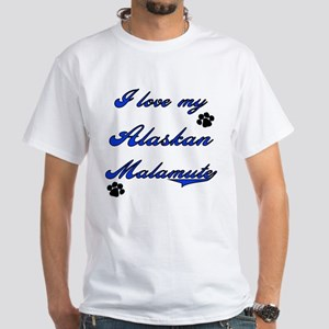 Love My Alaskan Malamute White T-Shirt