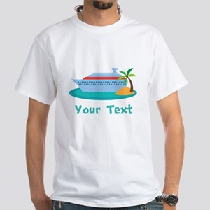 Personalized Cruise Ship White T-Shirt