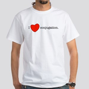 I love conjugation White T-Shirt