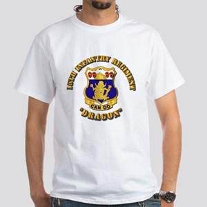 15th Infantry Regt - Dragon White T-Shirt