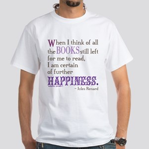 Book Quote Certain Happiness T-Shirt
