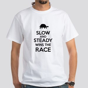 Slow and Steady Wins the Race White T-Shirt