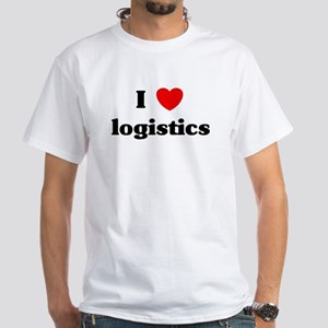 I Love logistics White T-Shirt
