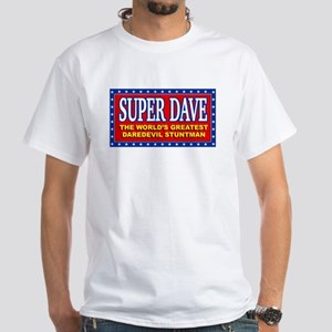 super dave White T-Shirt