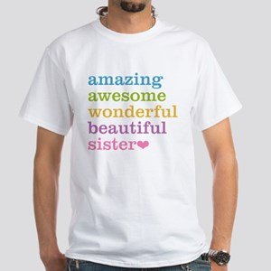 Amazing Sister White T-Shirt