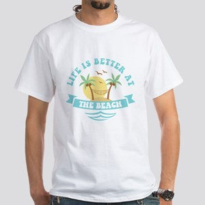 Life's Better At The Beach White T-Shirt