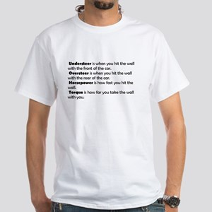 Car handling terms White T-Shirt