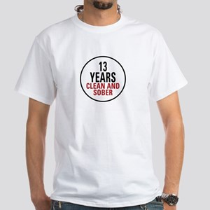 13 Years Clean & Sober White T-Shirt