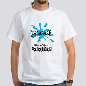 Braaaaap! Blue White T-Shirt