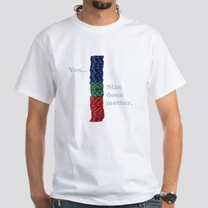 Size does matter poker graphic White T-Shirt