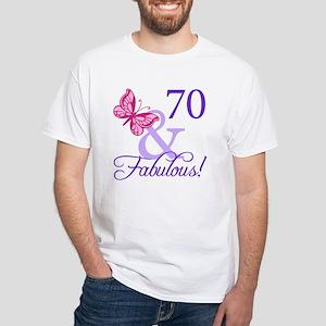 70 And Fabulous White T-Shirt