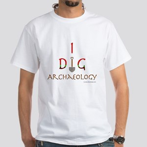 I Dig Archaeology White T-Shirt