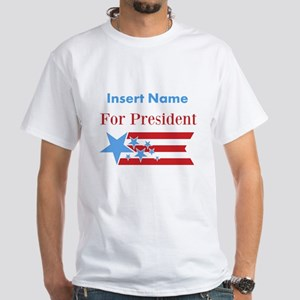 Personalized For President White T-Shirt