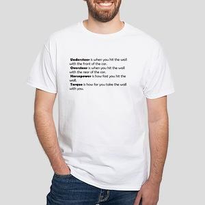 Car handling terms White T-Shirt