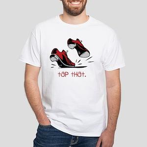 Tap That White T-Shirt