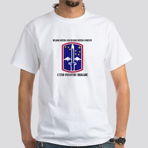 HHC - 172 Infantry Brigade with text White T-Shirt