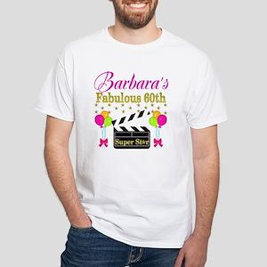 STYLISH 60TH White T-Shirt