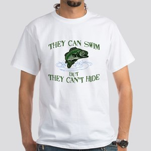 THEY CAN SWIM BUT CAN'T HIDE White T-Shirt