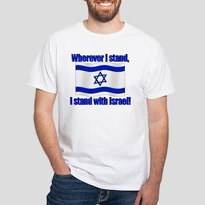 Wherever I stand! White T-Shirt