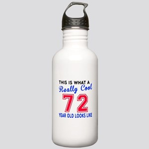 Really Cool 72 Birthda Stainless Water Bottle 1.0L