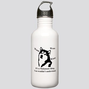 Its a Malamute Thing.. Stainless Water Bottle 1.0L
