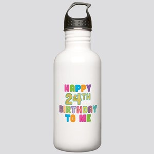 Happy 24th B-Day To Me Stainless Water Bottle 1.0L