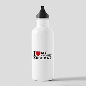 I love my Ukulelist husband Stainless Water Bottle