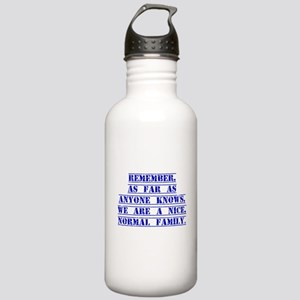Remember As Far As Anyone Knows Water Bottle