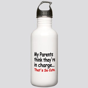 My Parents think theyre in charge Water Bottle