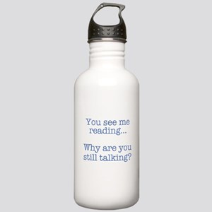 You See Me Reading...W Stainless Water Bottle 1.0L