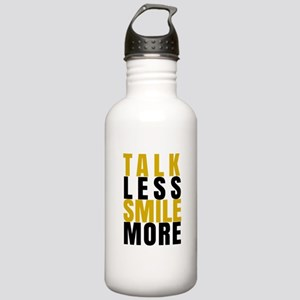 Talk Less Smile More Water Bottle