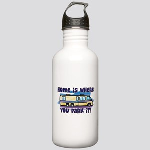 HOME IS WHERE YOU PARK IT! Stainless Water Bottle