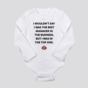 I Wouldn't Say I Was T Long Sleeve Infant Bodysuit