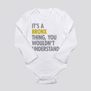 Bronx NY Thing Long Sleeve Infant Bodysuit
