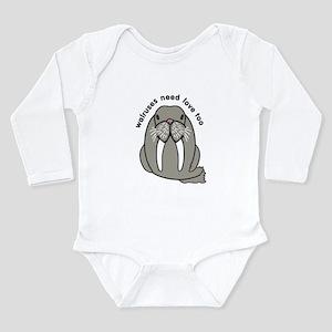 walruses need love too Long Sleeve Infant Bodysuit