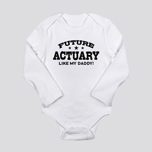 Future Actuary Like My Daddy Long Sleeve Infant Bo