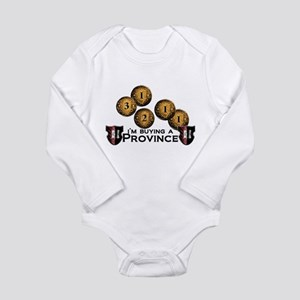 I'm buying a province. Long Sleeve Infant Bodysuit