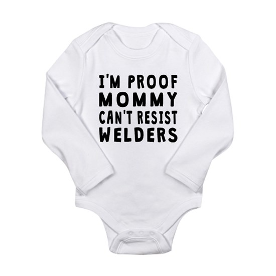 Proof Mommy Cant Resist Welders