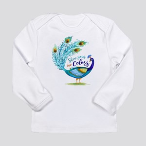 Show your true Colors Peacock Long Sleeve T-Shirt