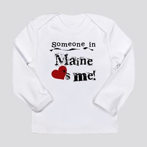 Someone in Maine Long Sleeve Infant T-Shirt