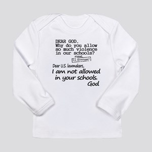 Dear God Long Sleeve Infant T-Shirt