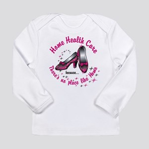 Home health care Long Sleeve Infant T-Shirt